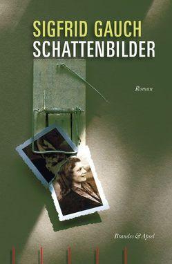 Schattenbilder von Gauch,  Sigfrid