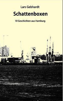Schattenboxen von Gebhardt,  Lars