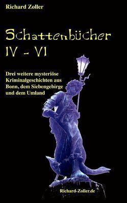 Schattenbücher 4 – 6 von Zoller,  Richard