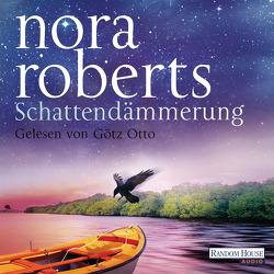 Schattendämmerung von Otto,  Götz, Roberts,  Nora, Tophinke,  Heinz
