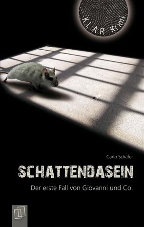 Schattendasein von Schäfer,  Carlo