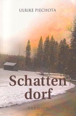 Schattendorf von Piechota,  Ulrike
