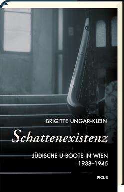 Schattenexistenz von Ungar-Klein,  Brigitte