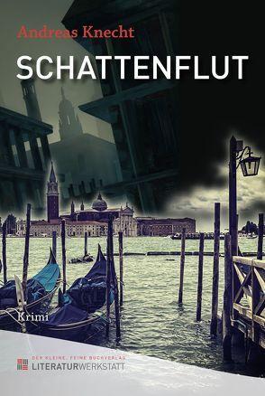 Schattenflut von Knecht,  Andreas