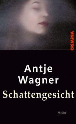 Schattengesicht von Antje,  Wagner