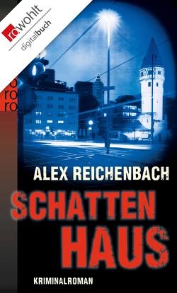Schattenhaus von Reichenbach,  Alex