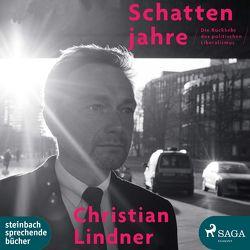 Schattenjahre von Lindner,  Christian, Stieren,  Frank