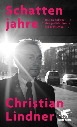 Schattenjahre von Lindner,  Christian