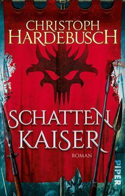 Schattenkaiser von Hardebusch,  Christoph