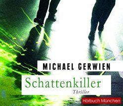 Schattenkiller von Gerwien,  Michael, Jungwirth,  Christian
