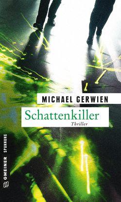 Schattenkiller von Gerwien,  Michael