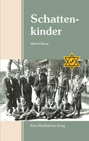 Schattenkinder von Bauer,  Marcel