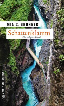 Schattenklamm von Brunner,  Mia C.