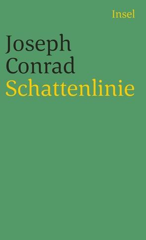 Schattenlinie von Conrad,  Joseph, Piontek,  Heinz
