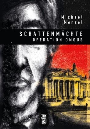 Schattenmächte von Menzel,  Michael