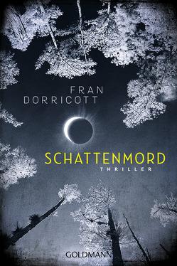 Schattenmord von Dorricott,  Fran, Franz,  Claudia