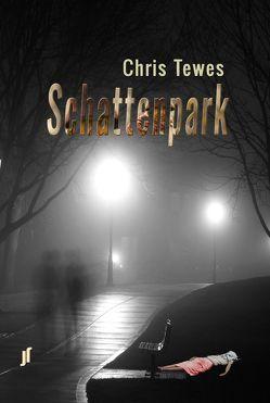 Schattenpark von Tewes,  Chris