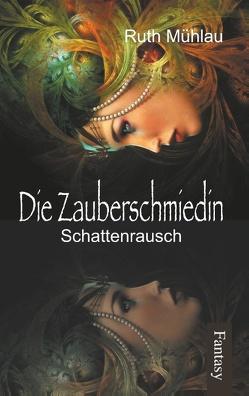 Schattenrausch von Mühlau,  Ruth