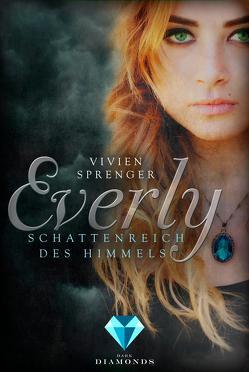 Everly 1: Schattenreich des Himmels von Sprenger,  Vivien