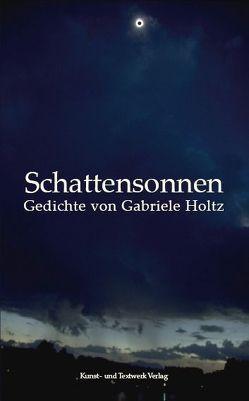 Schattensonnen von Holtz,  Gabriele