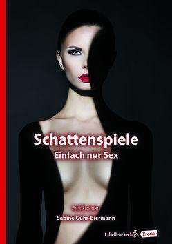 Schattenspiele von Guhr-Biermann,  Sabine