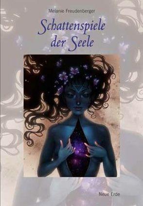 Schattenspiele der Seele von Freudenberger,  Melanie