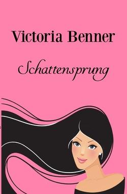 Lotte / Schattensprung von Benner,  Victoria