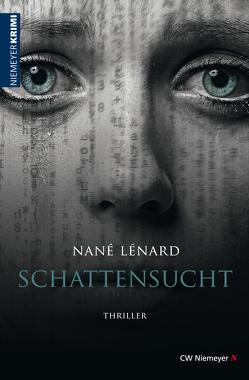 SchattenSucht von Lénard,  Nané