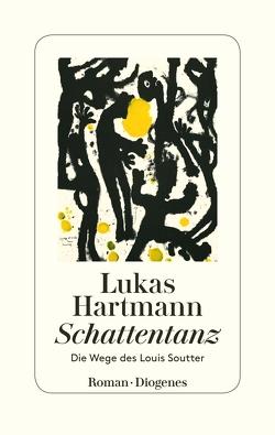 Schattentanz von Hartmann,  Lukas