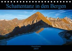 Schattentanz in den Bergen (Tischkalender 2019 DIN A5 quer) von Kramer,  Christa