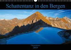 Schattentanz in den Bergen (Wandkalender 2019 DIN A3 quer) von Kramer,  Christa