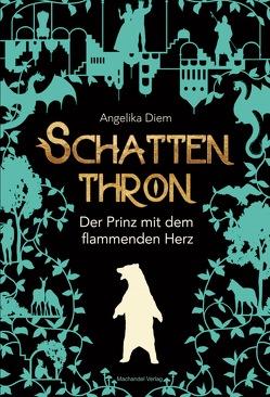 Schattenthron II von Diem,  Angelika
