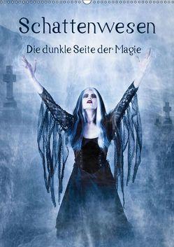 Schattenwesen – Die dunkle Seite der Magie (Wandkalender 2019 DIN A2 hoch) von Art,  Ravienne
