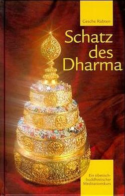 Schatz des Dharma von Gassner,  Ingund, Gonsar Rinpotsche, Hofstetter,  Ruedi, Kroh,  Marion B, Rabten,  Gesche