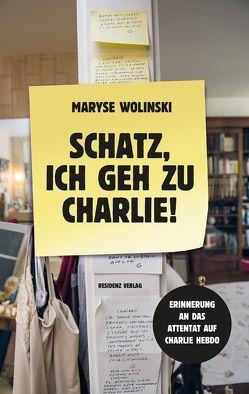 Schatz, ich geh zu Charlie! von Hornig,  Dieter, Thomaneck,  Katrin, Wolinski,  Maryse