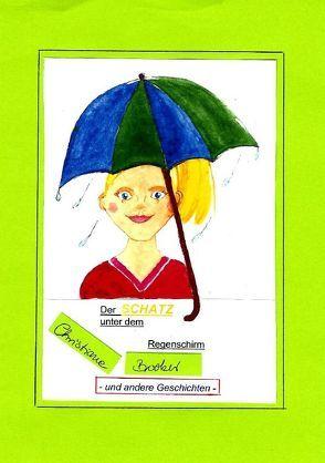 Schatz unter dem Regenschirm von Booker,  Chistiane