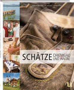 Schätze Chiemgau und Inntal von Baatz,  Willfried, Engelhardt,  Heiderose, Schvarcz,  Daniel