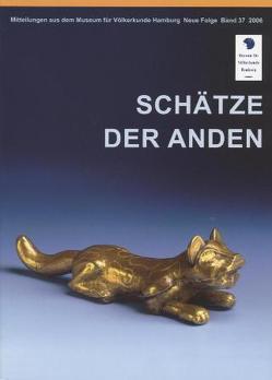 Schätze der Anden von Chávez,  Christine, Fischer,  Hans, Koepke,  Wulf, Schmelz,  Bernd