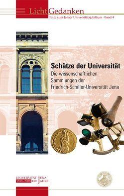 Schätze der Universität von Lorke,  Ariane, Walther,  Helmut G