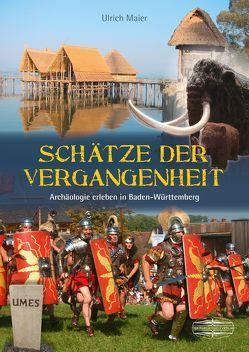 Schätze der Vergangenheit von Maier,  Ulrich