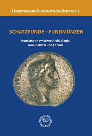 Schatzfunde – Fundmünzen von Hagemann,  Karola, Lehmann,  Robert
