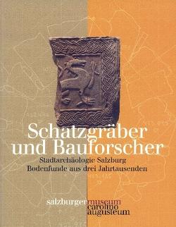 Schatzgräber und Bauforscher von Kovacsovics,  Wilfried K., Laub,  Peter, Marx,  Erich