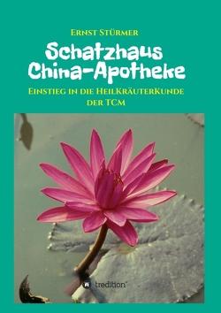 Schatzhaus China-Apotheke von Stürmer,  Ernst