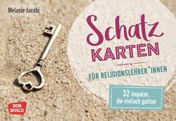 Schatzkarten für Religionslehrer und -lehrerinnen von Jacobi,  Melanie