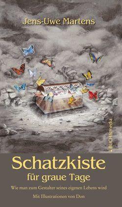 Schatzkiste für graue Tage von Martens,  Jens-Uwe
