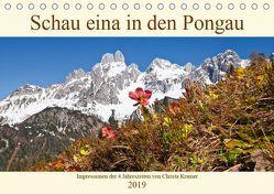 Schau eina in den Pongau (Tischkalender 2019 DIN A5 quer) von Kramer,  Christa