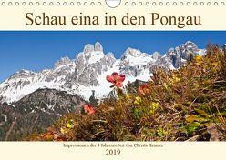 Schau eina in den Pongau (Wandkalender 2019 DIN A4 quer) von Kramer,  Christa