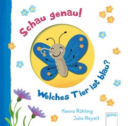 Schau genau! Welches Tier ist blau? von Reyelt,  Julia, Röhling,  Hanna
