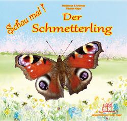 Schau mal Der Schmetterling von Fischer-Nagel Andreas, Fischer-Nagel,  Heiderose, Zornik,  Marzena