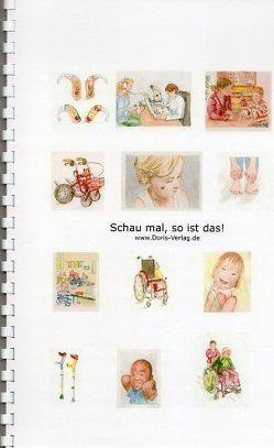Schau mal, so ist das! von Hesseler,  Doris, Wenzel,  Anne